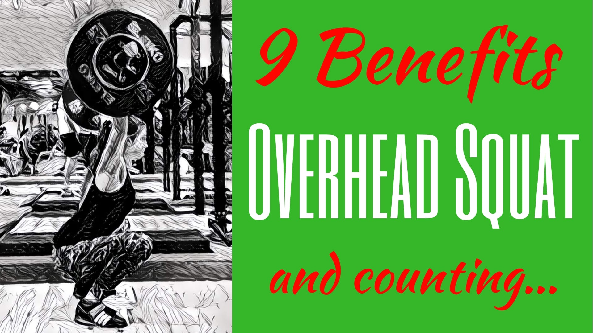 Overhead Squat benefits The benefits of Overhead Squats