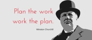 Winston-Churchill_Plan-the-work-work-the-plan