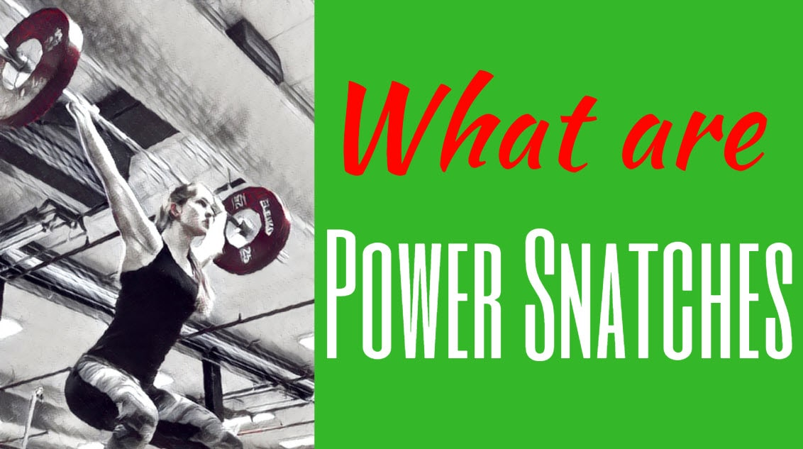 what are power snatches