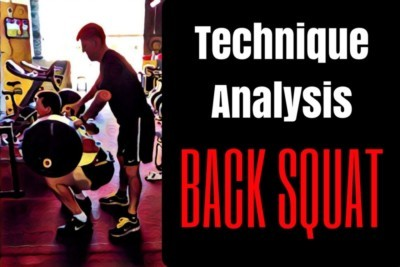 Back Squat, Back Squats, Back Squat Technique, Back Squat Technique Analysis, Back Squat Form
