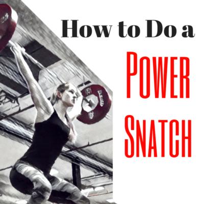 Power Snatch - Power Snatch technique - How to do a Power Snatch