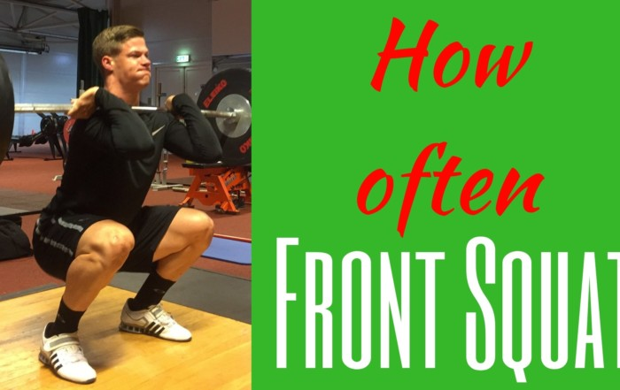 How often Front Squat How often to Front Squat