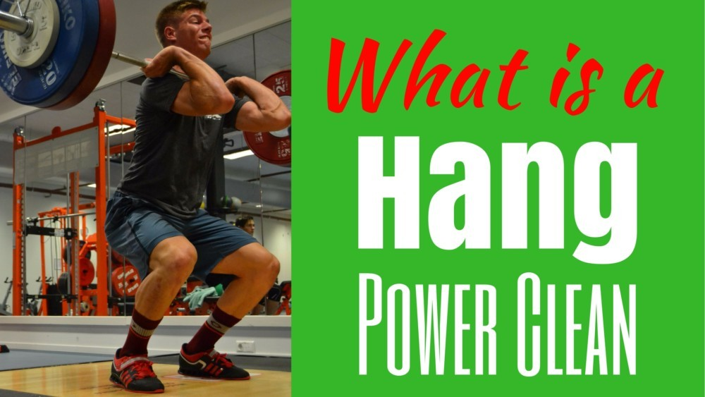 What is a Hang Power Clean and what is the difference between a Hang Power Clean and Power Clean