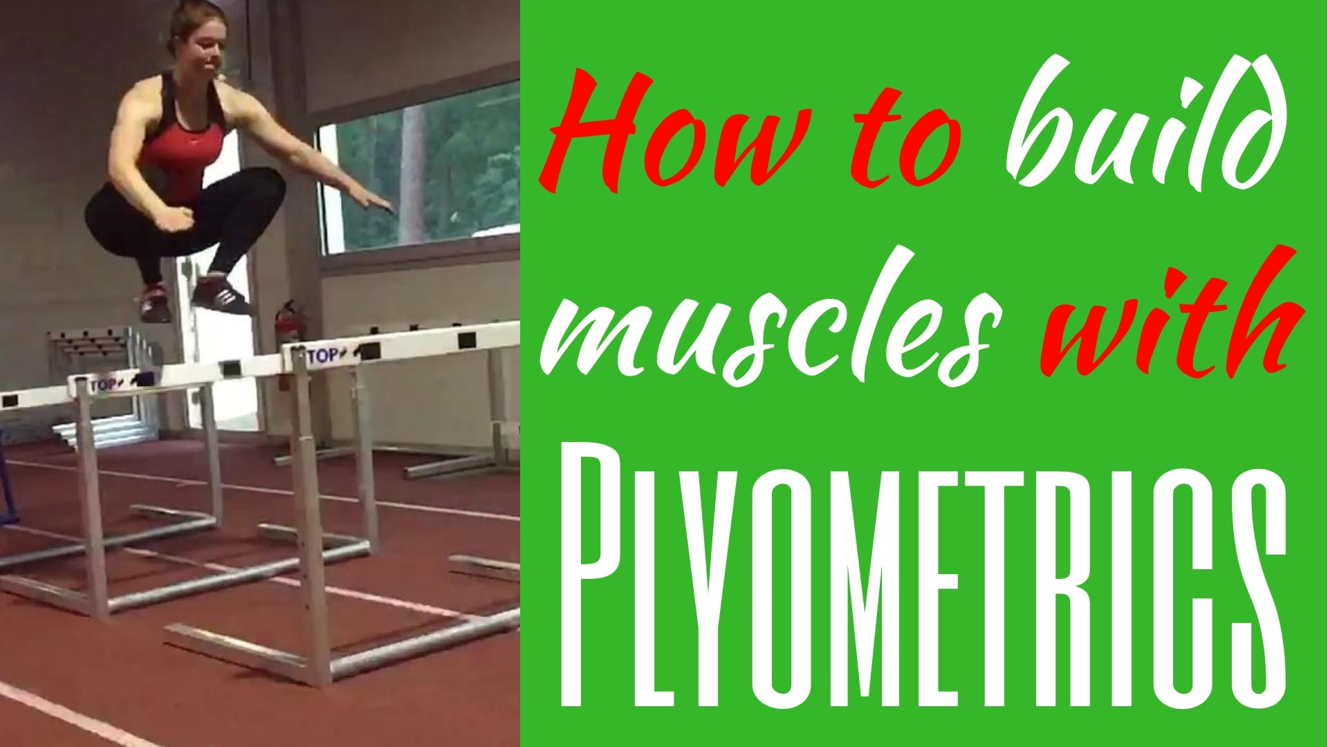 How to build muscles with Plyometrics do plyometrics build muscle