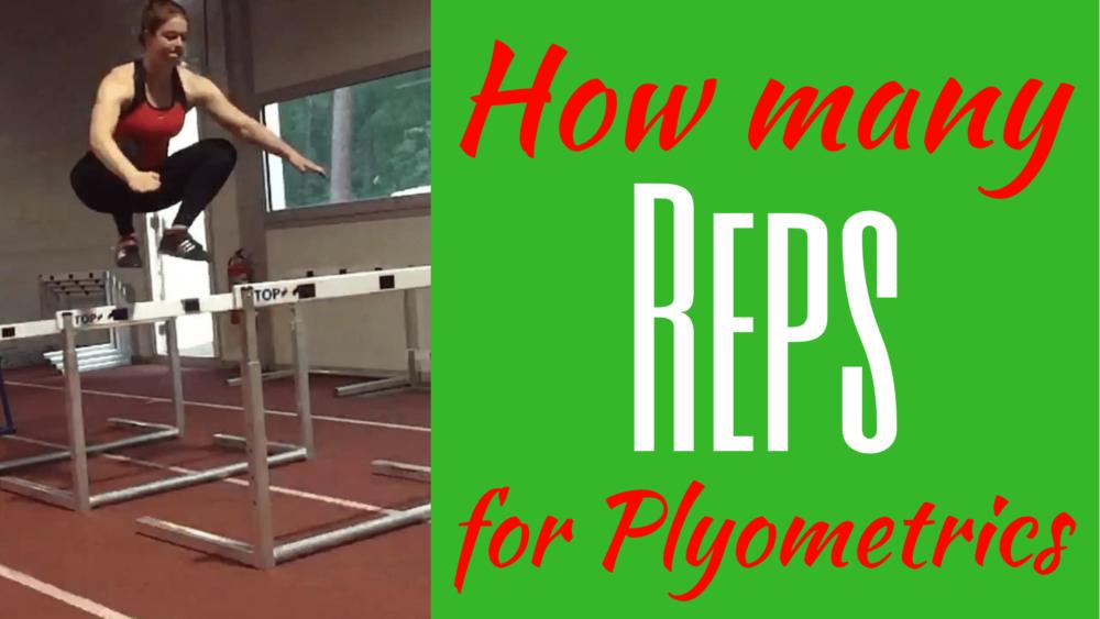 How many reps for plyometrics How many reps should I do for plyometrics How many plyo reps