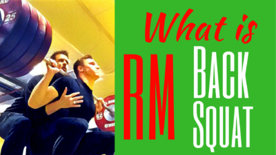 What is RM Back Squat What is an RM Back Squat RM Back Squat explained