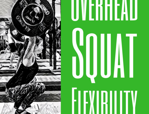 An Ultimate Guide to Overhead Squat Flexibility