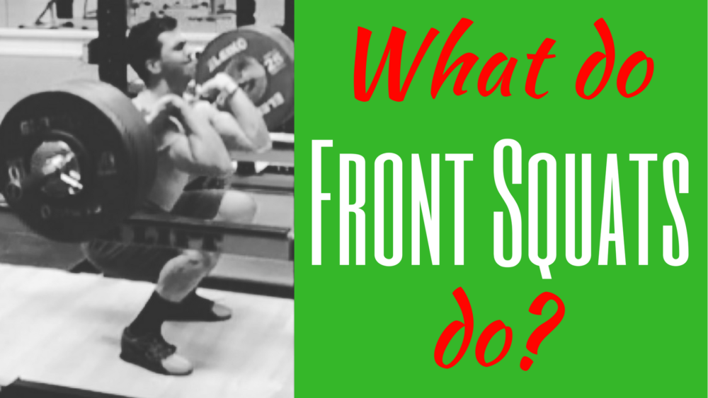 What does the Front Squat do
