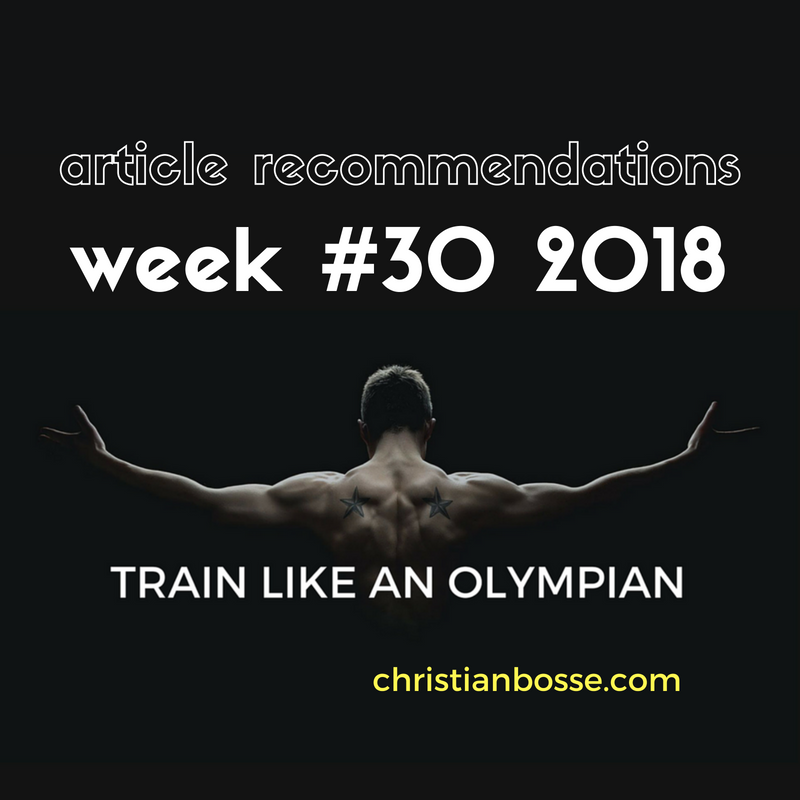 Article recommendations week #30 2018