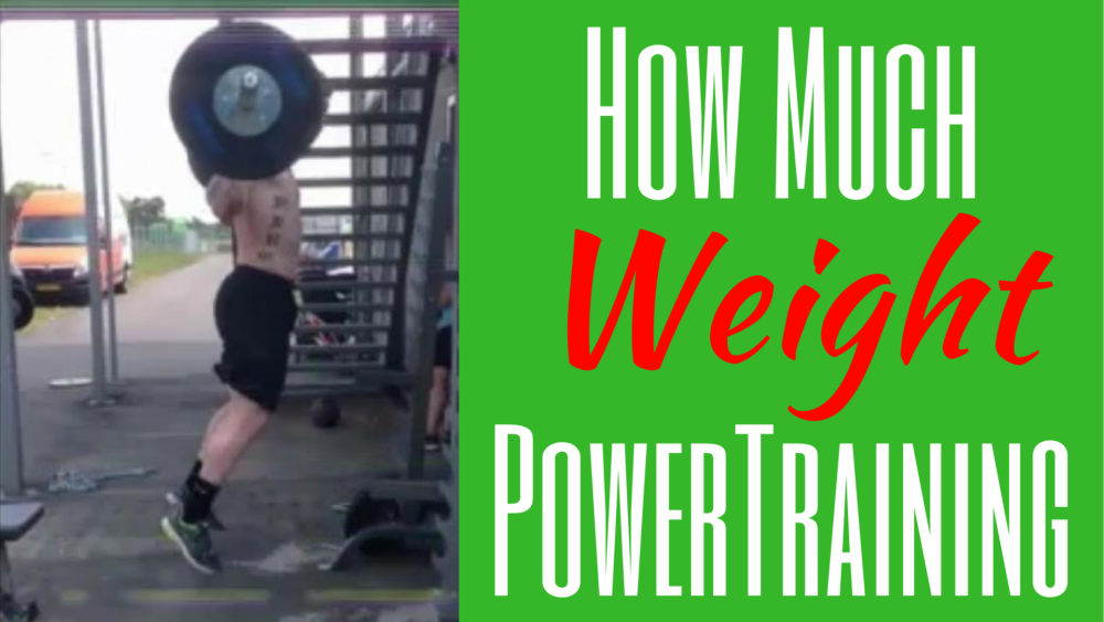 How much weight should you use for power training?