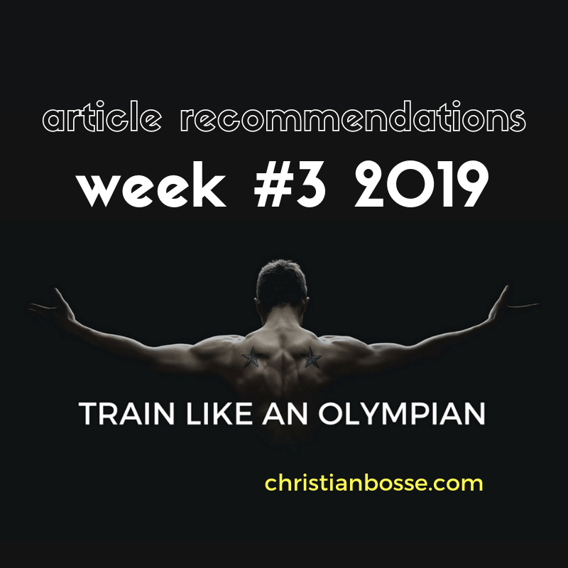 the articles on strength training, nutrition, squats, olympic lifts, deadlifting of week 3 2019