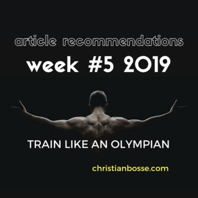 the articles on strength training, nutrition, squats, olympic lifts, deadlifting of week 5 2019