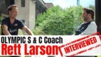 Rett Larson Rett Larson interview