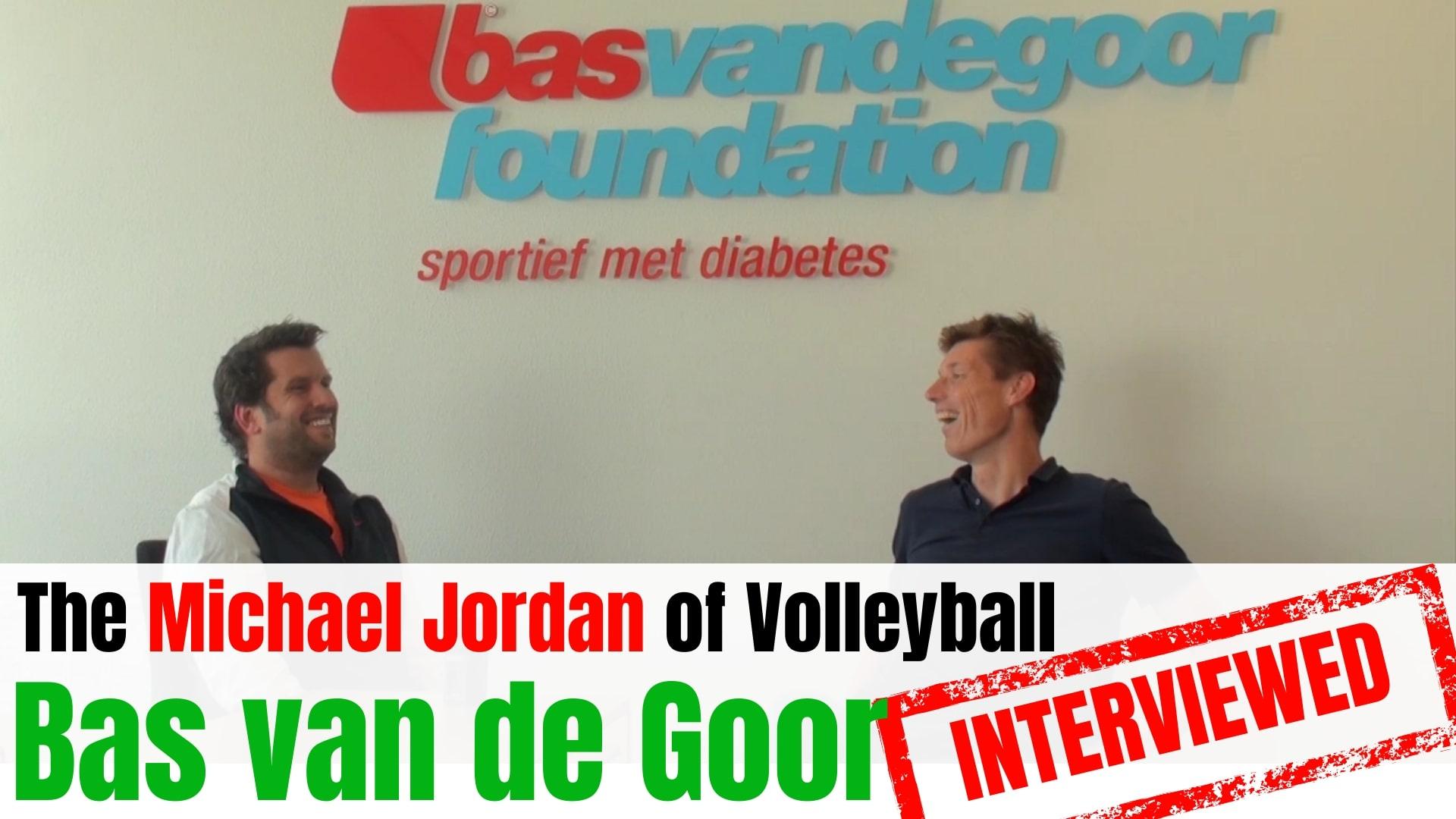 Bas van de Goor Volleyball Bas van de Goor interview