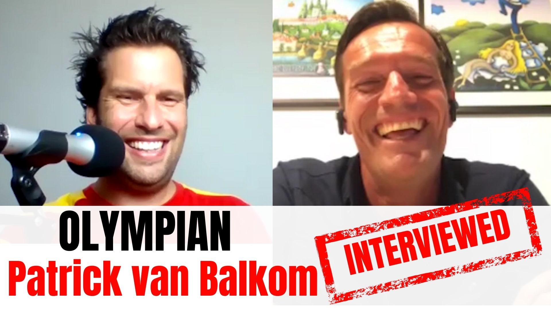 Patrick van Balkom Patrick van Balkom interview