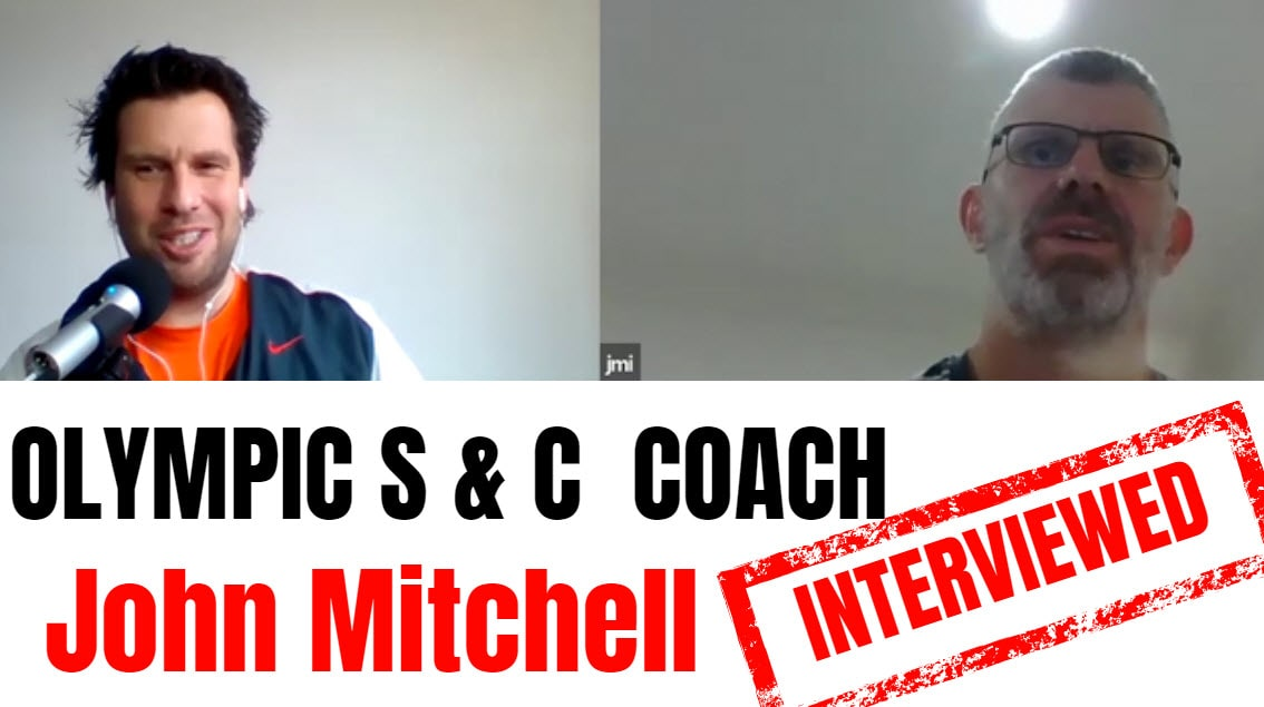 john mitchell strength and conditioning interview John Mitchell interview